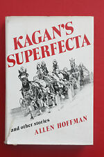 *RARE* KAGAN'S SUPERFECTA AND OTHER STORIES by Allen Hoffman (HC/DJ, 1981)