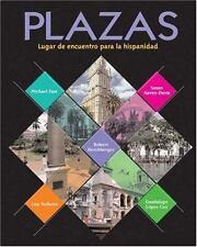 Plazas : Lugar de Encuentro Para la Hispanidad by Guadalupe Lopez-Cox (2001, Har
