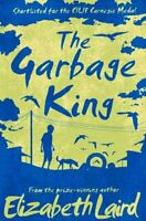 The Garbage King by Elizabeth Laird 9781509802951 | Brand New | Free UK Shipping