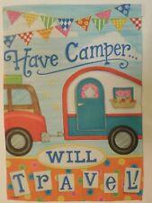 """Have Camper...WILL TRAVEL!"" Wagon towing Trailer, Summer adventure Garden flag"