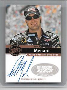 2006 PRESS PASS PAUL MENARD SIGNING AUTOGRAPH NASCAR RACING NICE CARD