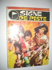 SIGNE DE PISTE n° 6 - petit format BD - Pierre JOUBERT - Pierre DUPUIS -