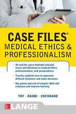 Case Files Medical Ethics and Professionalism by Eugene Toy, Susan Raine