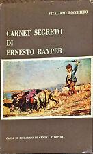 CARNET SEGRETO DI ERNESTO RAYPER - VITALIANO ROCCHIERO