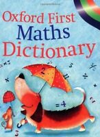 OXFORD FIRST MATHS DICTIONARY, Very Good Books