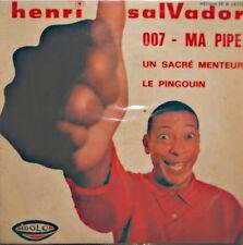++HENRI SALVADOR 007/ma pipe/un sacré menteur/le pingouin EP RIGOLO VG++