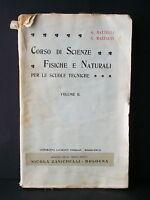 CORSO DI SCIENZE FISICHE E NATURALI VOL.II - A.Batteli, A.Razzauti