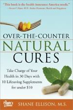 Over the Counter Natural Cures - 10 Lifesaving Supplements for under $10