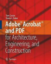NEW Adobe® Acrobat® and PDF for Architecture, Engineering, and Construction