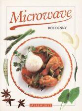 Microwave By Roz Denny. 9781853912207