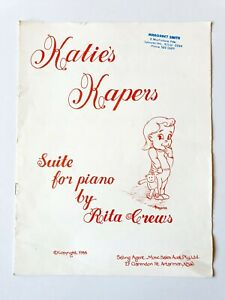 Katie's Kapers Suite For Piano by Rita Crews - Sheet Music