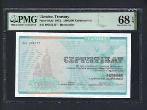 Ukraine Treasury  1000000 Karbovantsi  1992 P91AR Uncirculated Graded 68 Top Pop