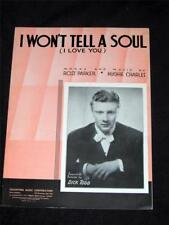 30's 1938 Dick Todd hit I Won't Tell a Soul sheet music
