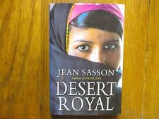 "JEAN  SASSON  Signed  Book (""DESERT   ROYAL""-1999  First  Edition  Hardback"