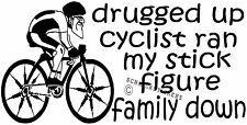 FUNNY STICK FIGURE FAMILY STICKER DRUGGED UP CYCLIST STICKER CYCLING STICKER