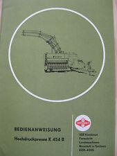 Fortschritt Hochdruckpresse K 454 B Bedienanweisung, KEIN REPRO