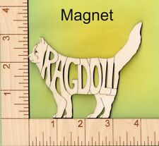 Ragdoll Cat laser cut and engraved wood Magnet
