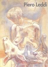 LEDDI - Loi Franco e Leddi Piero (testi di), Piero Leddi. Dipinti e disegni
