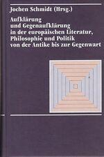 Aufklärung und Gegenaufklärung in der europäischen Literatur, Philosophie.. 1989