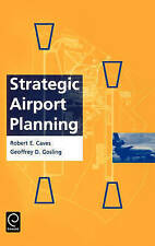 NEW Strategic Airport Planning (0) by Robert E. Caves