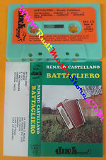 MC RENATO CASTELLANO Battagliero 1984 italy DUCK D.K.C. 272 LISCIO no cd lp dvd