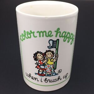 Vintage 80s Color Me Happy When I Brush Up Cup 1985 Elaine Kessel Toothbrush