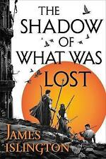 The Shadow of What Was Lost by James Islington (Paperback, 2017)