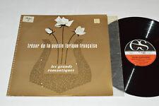 TRESOR DE LA POESIE LYRIQUE FRANCAISE Grands Romantiques LP Poetry Lyrics France