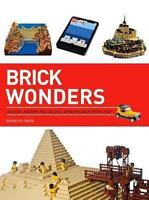 Brick Wonders: Ancient, Modern, and Natural Wonders Made from Lego  VeryGood
