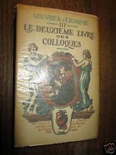 Erasme Deuxième livre des colloques III Enseigne du Pot cassé 1934 numeroté