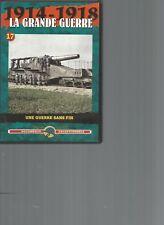 DVD - 1914-1918 LA GRANDE GUERRE N°17 - UNE GUERRE SANS FIN