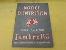 Ancienne notice d'entretien pour scooter Lambretta types LD et F300,  années 50