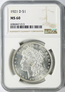 1921-D $1 Morgan Dollar NGC MS60