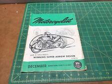 1948 MOTORCYCLIST Magazine, BSA, Norton,Royal Enfield Douglas,Indian, Harley