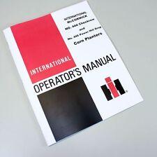 INTERNATIONAL 444 446 PLANTER OWNERS OPERATORS MANUAL CORN CHECKROW POWER HILL
