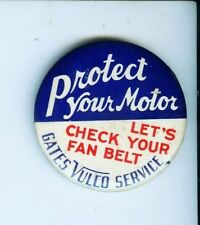 """Vintage Gates Vullo Service """"Protect Your Motor"""" 2 1/4"""" advertising pin"""