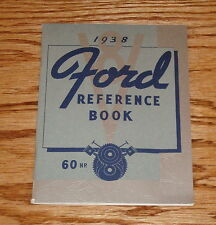 1938 Ford V-8 Passenger Commercial Car 60 HP Reference Book User Guide 38