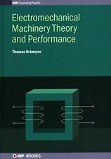 Electromechanical Machinery Theory and Performa, Ortmeyer-,