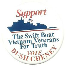SWIFT BOAT VIETNAM VETERANS FOR BUSH, CHENEY POLITICAL PIN