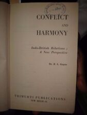 INDIA - CONFLICT AND HARMONY INDO-BRITISH RELATIONS : A NEW PERSP. DR. R L GUPTA