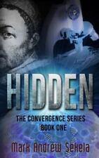 Hidden by Mark Andrew Sekela (2012, Paperback)