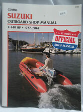 Suzuki Outboard Shop Manual 2 - 140HP 2 Stroke 1977 - 1984 pub by Clymer
