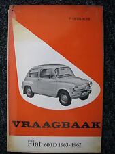 Kluwer Book Vraagbaak Fiat 600 D 1963 - 1967 (Nederlands)