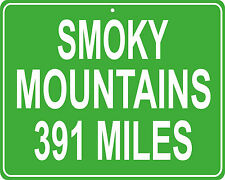 Smoky Mountains (Gatlinburg/Pigeon Forge) mileage sign - miles from your house