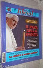 LIBERAL N 40 Maggio Giugno 2007 Joseph Ratzinger George Bush Luchesi e Mozart di