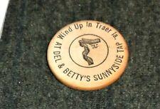 Vintage Del & Betty's Sunnyside Bar, Traer Iowa Wooden Nickel