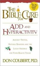 Bible Cure: The Bible Cure for ADD and Hyperactivity by Don Colbert