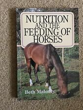 Nutrition And The Feeding Of Horses Beth Maloney Comprehensive Reference Book