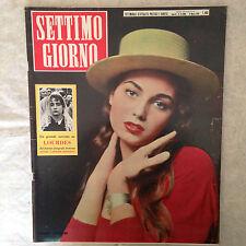 RIVISTA SETTIMO GIORNO 10 3/1958 ROSANNA SCHIAFFINO LOURDES SEURAT ROSSELLA COMO