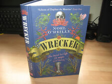 Noel O'Reilly - Wrecker Signed Numbered 1st gothic 19thC Cornish drama debut new